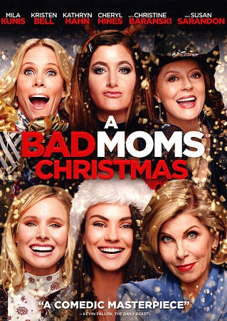 A bad moms Christmas.