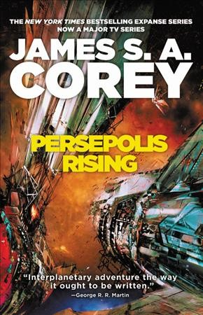 Persepolis rising : book seven of the expanse