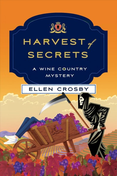 Harvest of secrets : a wine country mystery