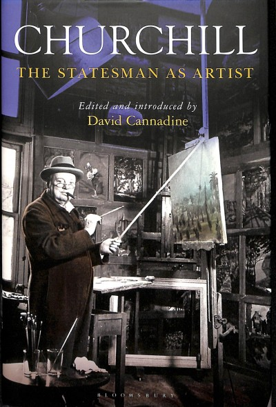 Churchill : the statesman as artist