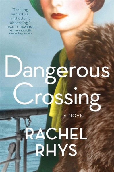 Dangerous crossing : a novel