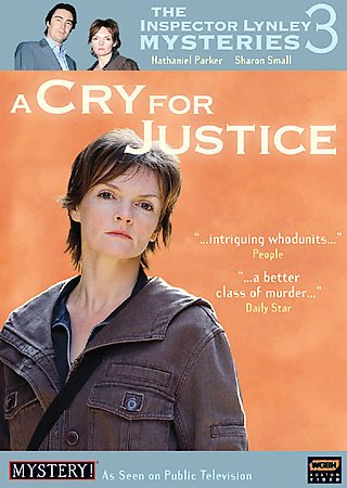 The Inspector Lynley mysteries. 3, Cry for justice
