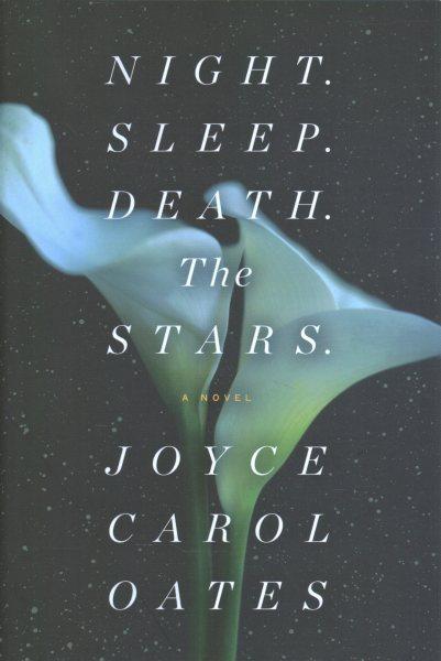 .Night. Sleep. Death. The Stars. .