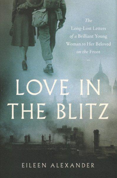 .Love in the Blitz .