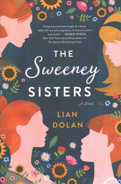 .The Sweeney Sisters .