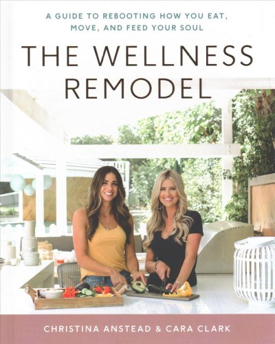 .The Wellness Remodel .