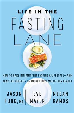 .Life in the Fasting Lane .