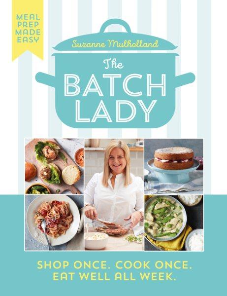 .The Batch Lady .