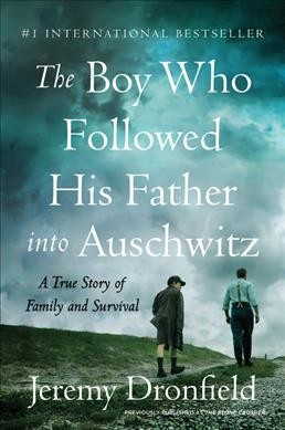 .The Boy Who Followed His Father into Auschwitz .
