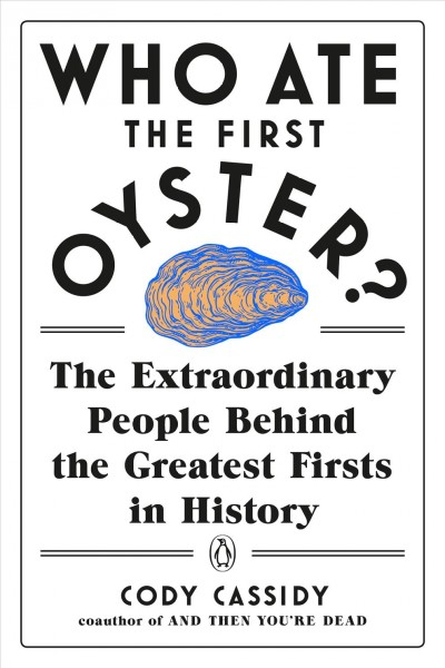 .Who Ate the First Oyster? .