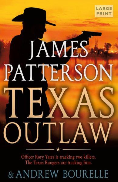 .Texas Outlaw.