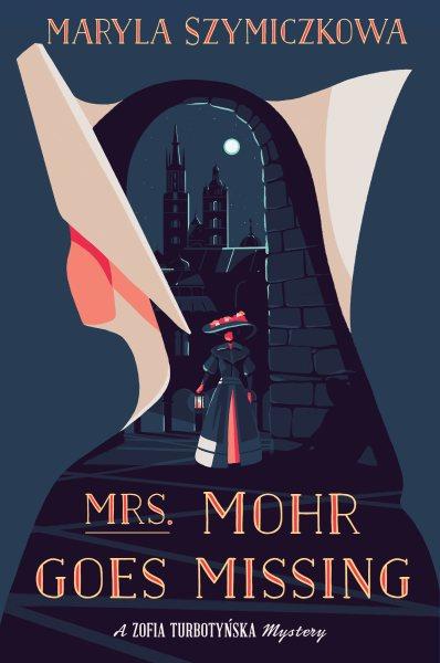 .Mrs. Mohr Goes Missing.
