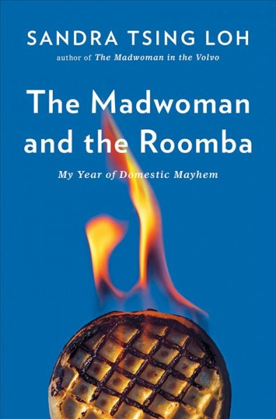 .The Madwoman and the Roomba .