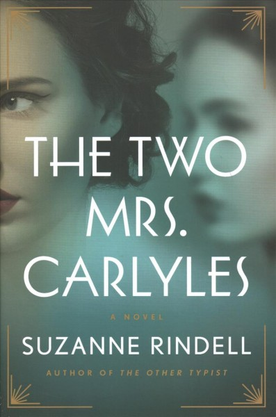 .The Two Mrs. Carlyles.