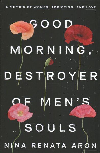 .Good Morning, Destroyer of Men