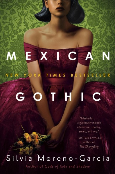 .Mexican Gothic.