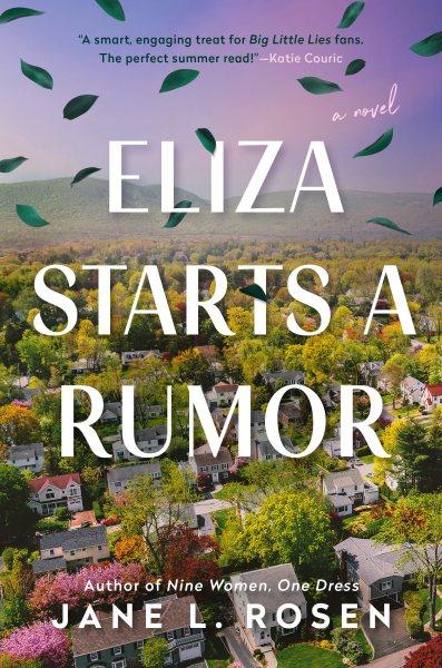 .Eliza Starts a Rumor.