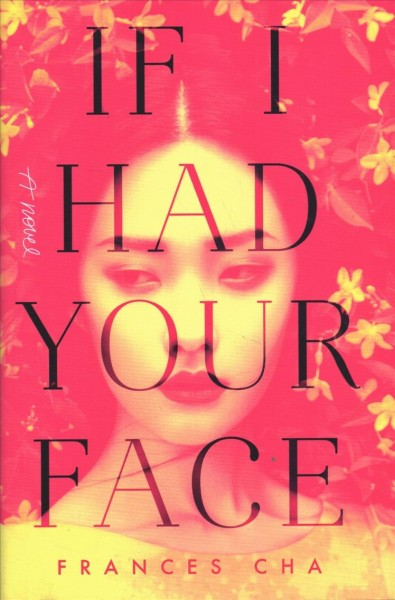 .If I Had Your Face .