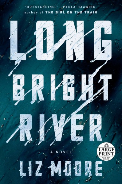 .Long Bright River.
