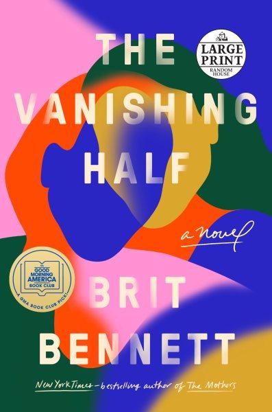 .The Vanishing Half.