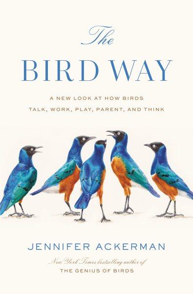 .The Bird Way .
