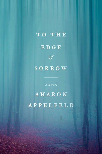 .To the Edge of Sorrow .