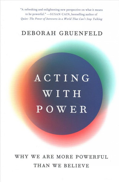 .Acting with Power .
