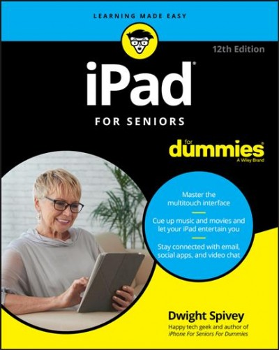 .IPad for Seniors for Dummies®.