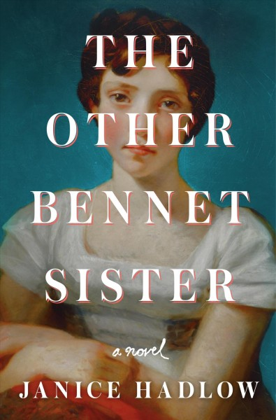 .The Other Bennet Sister .