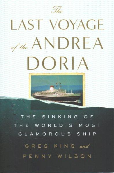 .The Last Voyage of the Andrea Doria .