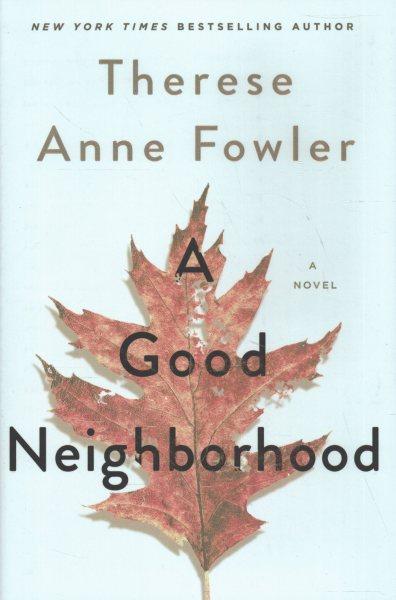 .A Good Neighborhood.