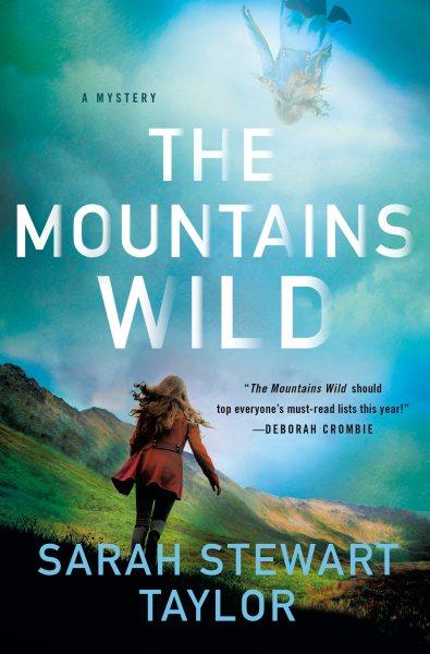 .The Mountains Wild.