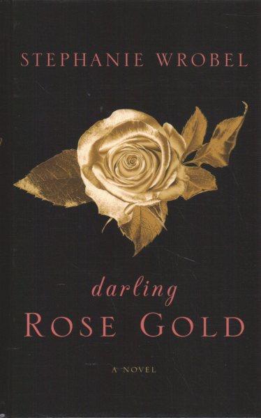 .Darling Rose Gold.