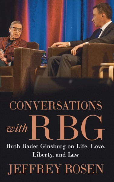 .Conversations with RBG .