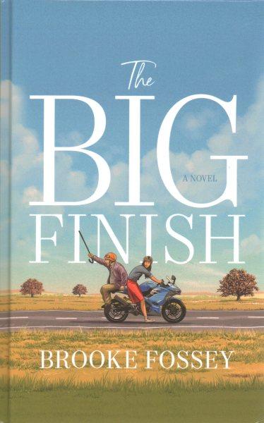 .The Big Finish.