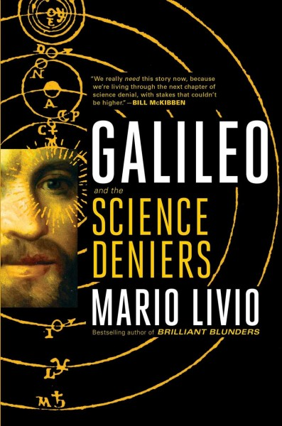 .Galileo and the Science Deniers.