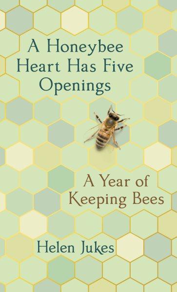 .A Honeybee Heart Has Five Openings .