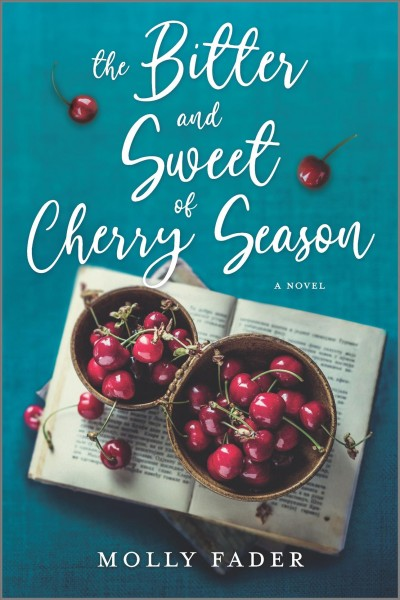 .The Bitter and Sweet of Cherry Season .