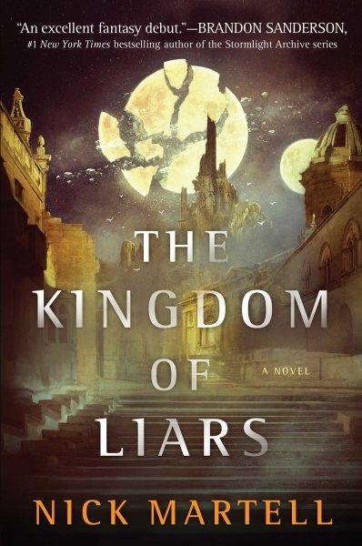 .The Kingdom of Liars .