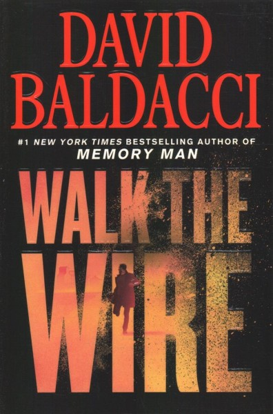 .Walk the Wire.