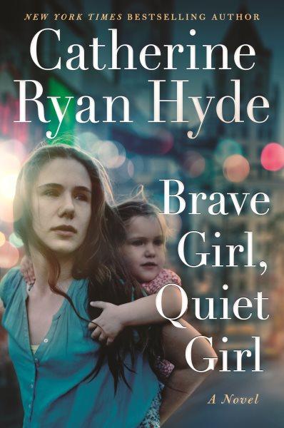 .Brave Girl, Quiet Girl .