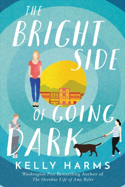 .The Bright Side of Going Dark.
