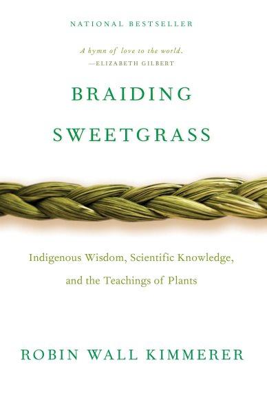 .Braiding Sweetgrass .