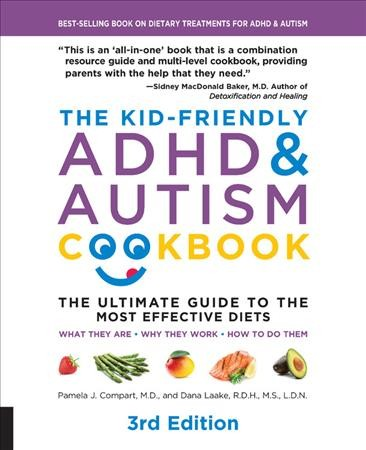 .The Kid-friendly ADHD & Autism Cookbook .
