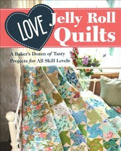 .Love Jelly Roll Quilts .