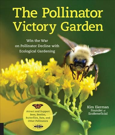 .The Pollinator Victory Garden .