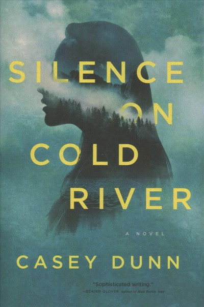 .Silence on Cold River.