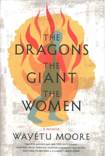 .The Dragons, the Giant, the Women .