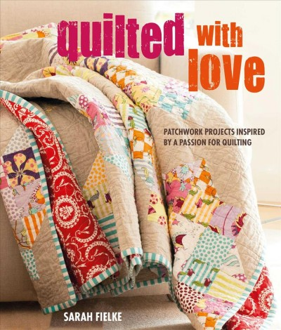.Hand Quilted with Love .