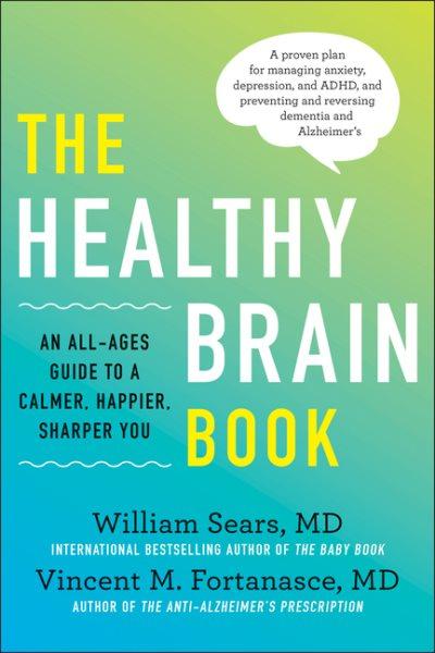 .The Healthy Brain Book .